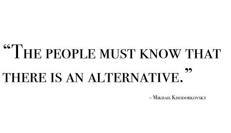 Mikhail Khodorkovsky, quote.© Michelle Eickmeier